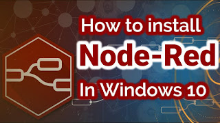 Install node red in windows 10