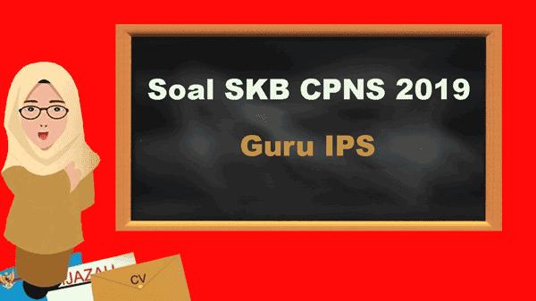 soal skb guru ips cpns 2019