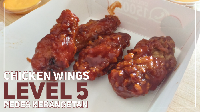 Chicken Fire Wings level 5 di Richeese Factory - Pedas Kebangetan!