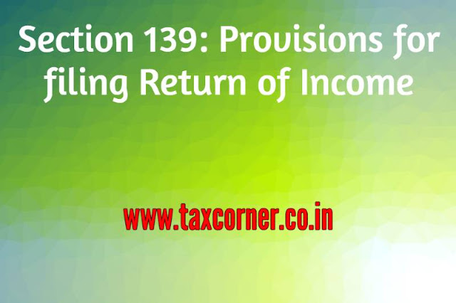 section-139-provisions-for-filing-return-of-income