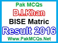 bise d i khan board matric result 2016, matric result 2016, d i khan board, fsc result