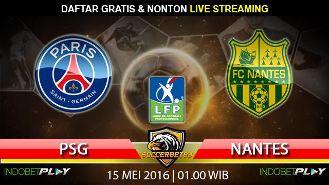 Prediksi PSG vs Nantes 15 Mei 2016 (Liga Perancis)