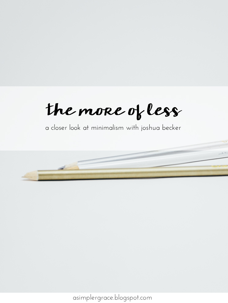 The More of Less by Joshua Becker | A Book Review - A Simpler Grace