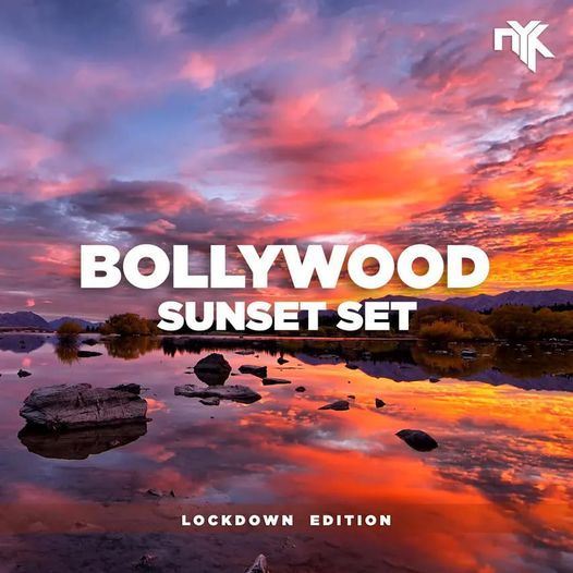 Bollywood Sunset Set Lockdown Edition Electronyk Podcast Specials