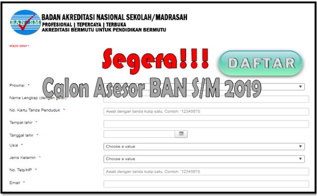 Jadwal dan Syarat Pendaftaran Calon Asesor BAN S/M 2019