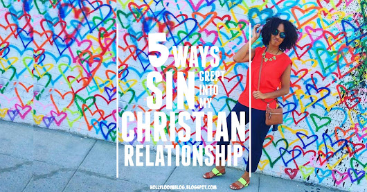 5 Ways Sin Crept Into My Christian Relationship