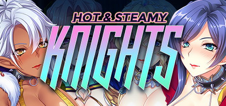 [2019][Miel] Hot & Steamy Knights [18+]