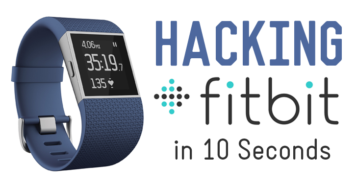 Hacking Fitbit Health Trackers Wirelessly in 10 Seconds