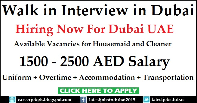 Walk in Interview in Dubai for Housemaid and Cleaner jobs