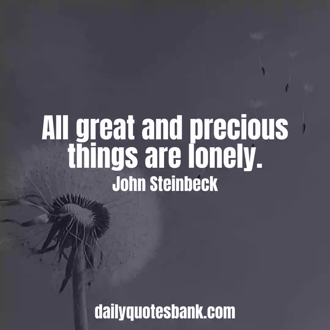 Feeling Lonely Motivational Quotes About Relationships