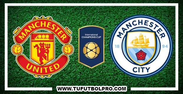 Ver Manchester United vs Manchester City EN VIVO Por Internet Hoy 20 de Julio 2017