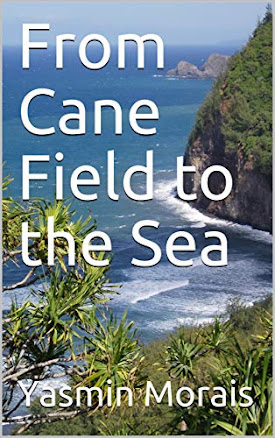 From Cane Field to the Sea