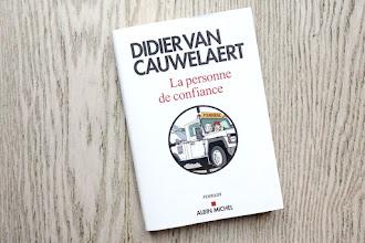 Lundi Librairie : La personne de confiance - Didier Van Cauwelaert