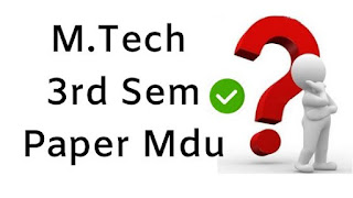 Mdu MTech 3rd Sem Question Papers 2018