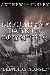 Before the Dark of Wynter - an Epic Fantasy Adventure by Andrew M. Ilsley