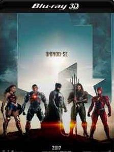 Liga da Justiça 2018 – Torrent Download – BluRay 3D Half-SBS 1080p Dublado / Dual Áudio