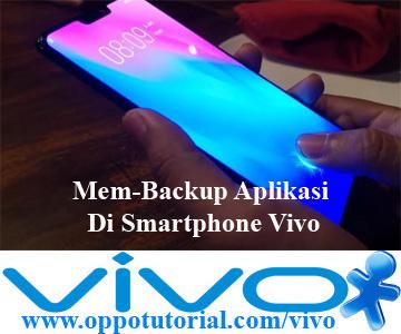 Mem-Backup Aplikasi Di Smartphone Vivo