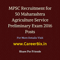 MPSC Recruitment for 50 Maharashtra Agriculture Service Preliminary Exam 2016 Posts