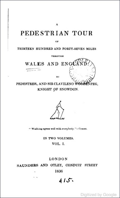 A Pedestrian Tour of Thirteen Hundred and Forty-Seven Miles Through Wales and England