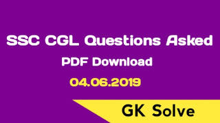 SSC CGL 2018 Questions PDF Download - 04.06.2019