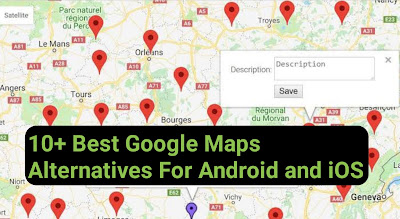 Google map alternatives - 10+ Best Google Maps alternatives for both iOS and Android