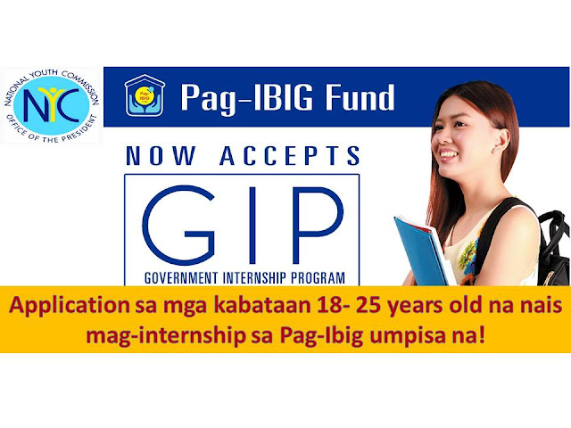 This summer, many government agencies opened opportunities for youth to take part in their internship opportunities.   Today, Pag-Ibig opened opportunities for youth. The youth program called Government Internship Program (GIP) is meant to give Filipino youth paid-work experience in government agencies.     The Government Internship Program could help provide youth with job experience and help match their skills with the job.   One of the challenges of many graduates is finding a job because job experience is a basic requirement to most jobs. With internship program, they can showcase their internship as job experience.   Last month it was DTI that opened opportunities for youth to work under internship from the month of April to June.   This month, Pag-Ibig opened its doors to youth who would like to work in their agency.     Here are the qualifications for Pag-Ibig Government Internship Program (GIP)   Image may contain: 1 person                 Qualifications – Applicants to the GIP must be: Filipino youth, male or female 18-25 years old not a beneficiary of any NYC program or other GIP implementing program. With a minimum general average of 85% during the last semester/calendar. Submit the following requirements:  1. Accomplished GIP Form (click to download)2. Pag-Ibig Application Form ( contact Pag-Ibig for the form)3. Letter of Application4. 1 x 1 ID picture (3 pieces)5. Birth Certificate7. Latest copy of report card from school  Application submission deadline is on May 24, 2015  Contact the following:  e-mail: hrdd_td@pagibigfund.gov.ph address: 18/F Petron Mega Plaza Bldg.  358 Sen. Gil J. Puyat Ave., Makati City