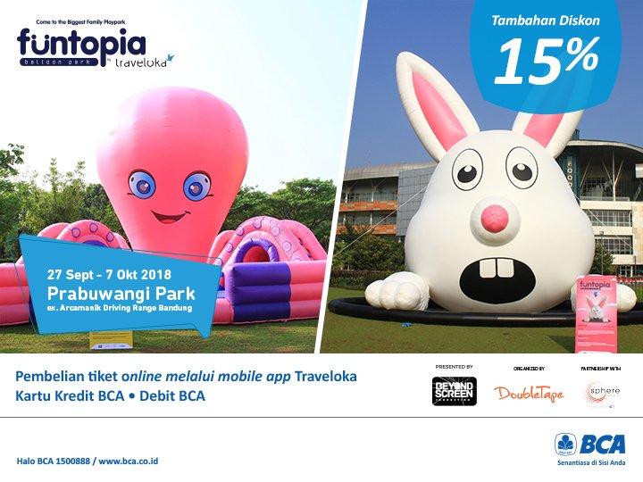 BCA - Promo Funtopia di Bandung + Diskon 15% Pakai BCA Card (s.d 7 Okt2018)