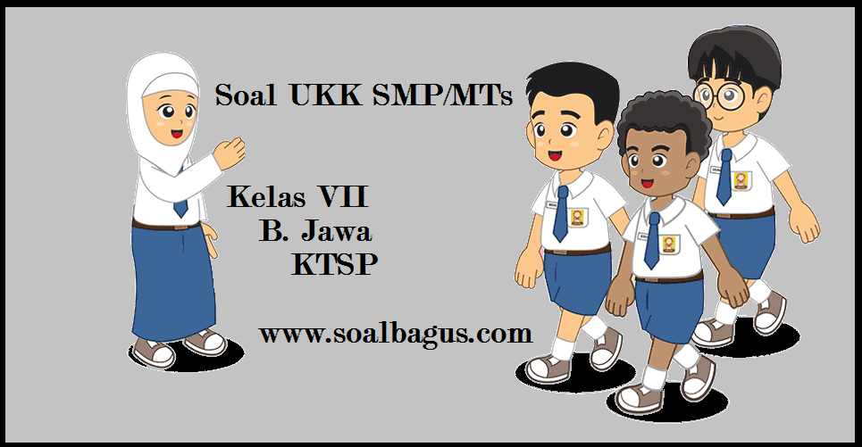 Soal Ukk Uas B Jawa Kelas 7 Smp Mts Semester 2 Oemar Bakri