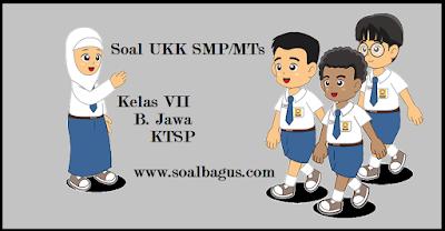 Download soal latihan ukk/  uas b jawa kelas 7 semester 2/ genap plus kunci jawabannya www.soalbagus.com