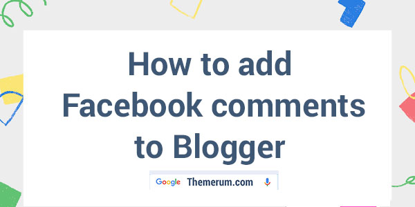 How to add Facebook comments to Blogger