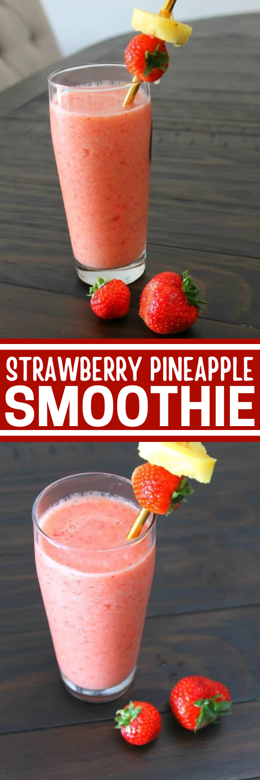Strawberry Pineapple Smoothie #healthy #drink #breakfast #smoothie #snacks