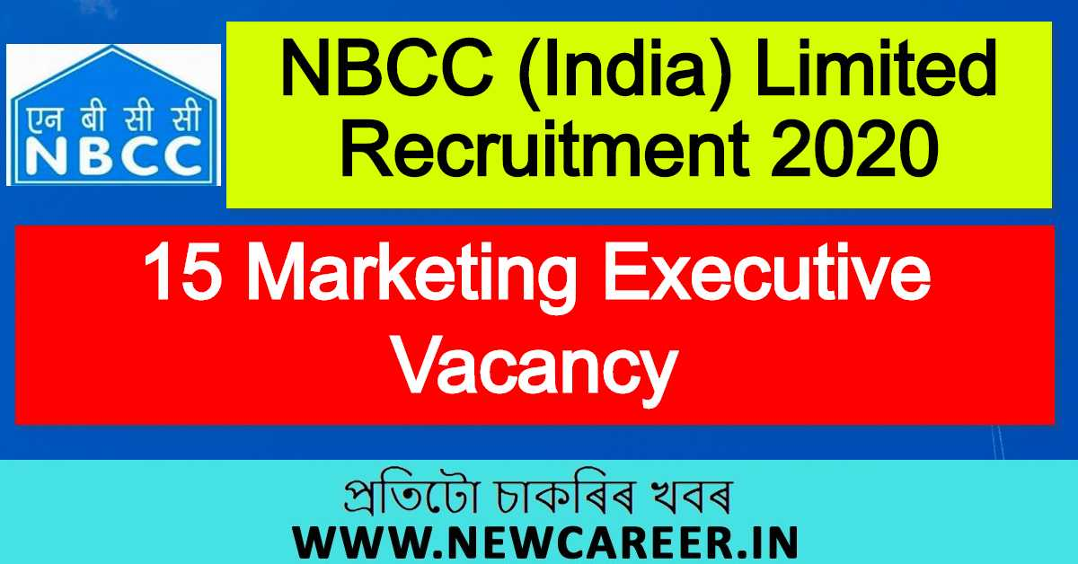 NBCC (India) Limited Recruitment 2020 : Apply For 15 Marketing Executive Vacancy