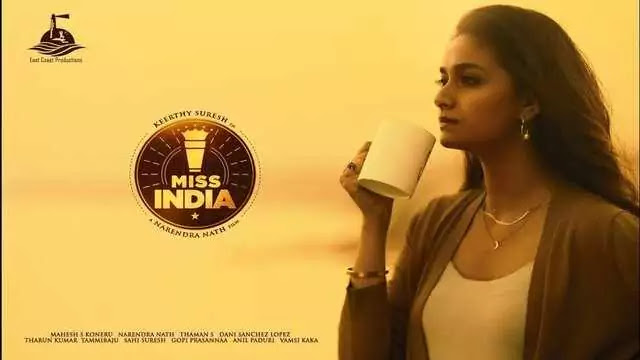 Miss India Full Movie Cast Story Release date - Netflix