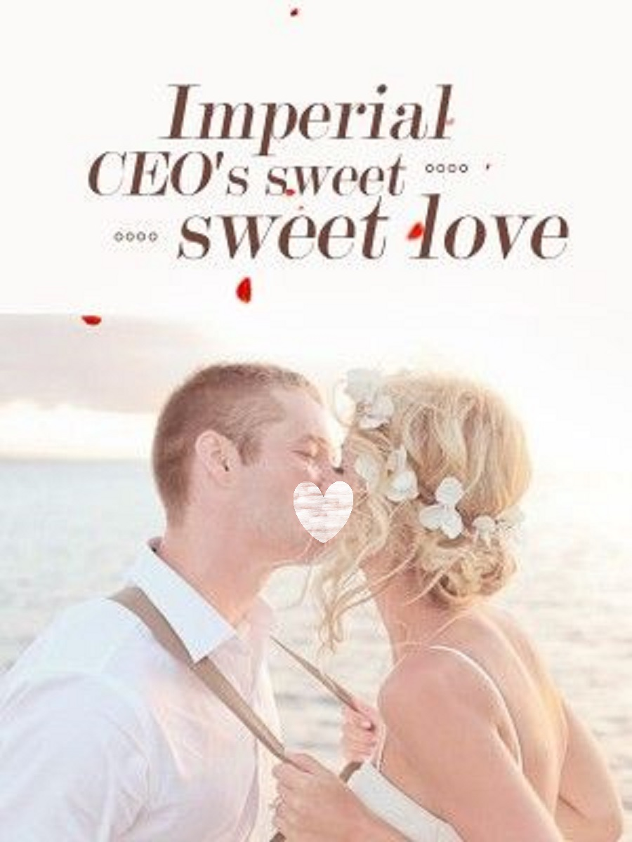 Imperial CEO Sweet Sweet Love Novel Chapter 181 To 190 PDF