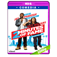 2 Minutes of Fame (2020) WEB-DL 1080p Latino