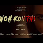 Woh Kon Thi  webseries  & More