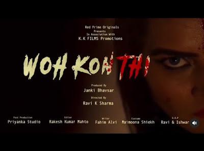 Woh Kon Thi Red Prime  web series
