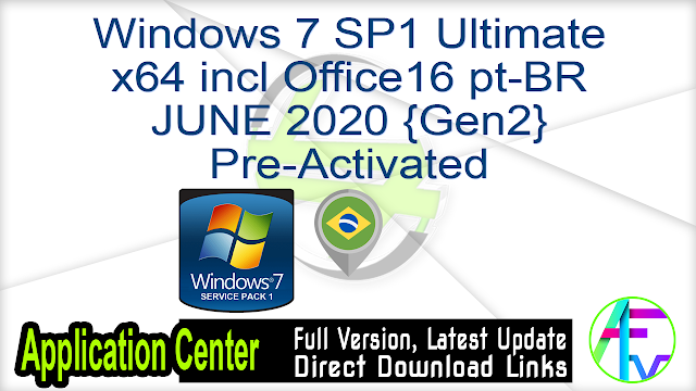 Windows 7 SP1 Ultimate x64 incl Office16 pt-BR JUNE 2020 {Gen2} Pre-Activated