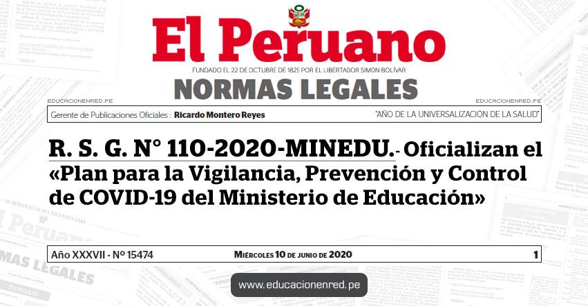 R. S. G. N° 110-2020-MINEDU.- Oficializan el «Plan para la Vigilancia, Prevención y Control de COVID-19 del Ministerio de Educación»