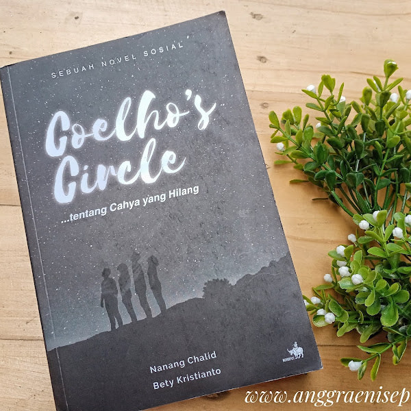 Review Coelho's Circle, Sebuah Novel Sosial