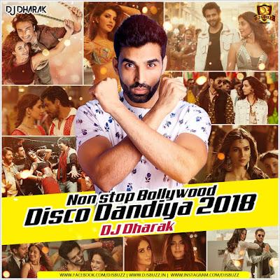 Nonstop Bollywood Disco Dandiya (2018) – DJ Dharak