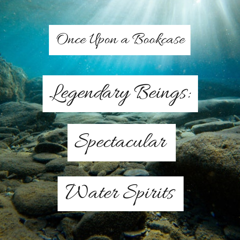 Legendary Beings: Spectacular Water Spirits