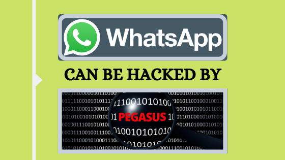 Your Whatsapp Data is Unsafe!!! Pegasus Spyware Attack By Israeli Company!