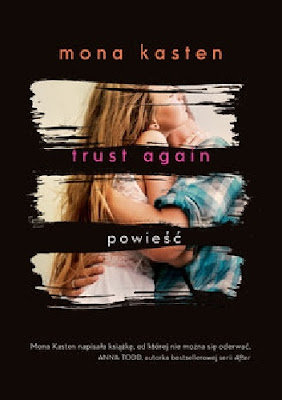 Trust Again Mona Kasten - recenzja