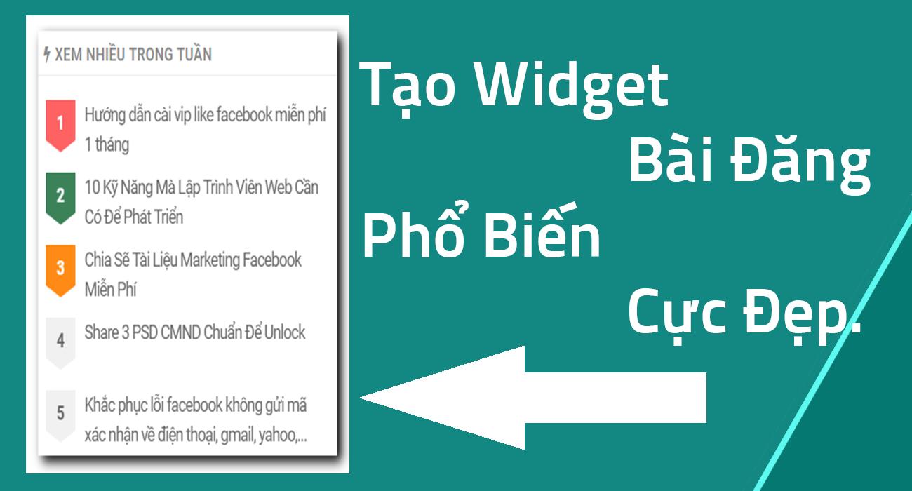 Tạo Widget Bài Đăng Phổ Biến Cực Đẹp.