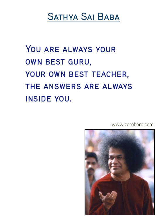 Sathya Sai Baba Quotes, Sathya Sai Baba Compassion Quotes, Sathya Sai Baba Desire Quotes, Heart Quotes, Human Values Quotes ,Sathya Sai Baba Joy Quotes, Sathya Sai Baba Ego Quotes, Sathya Sai Baba Values Quotes & Sathya Sai Baba Thinking Quotes .