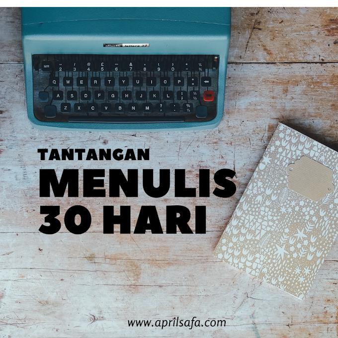 Tantangan Menulis 30 Hari