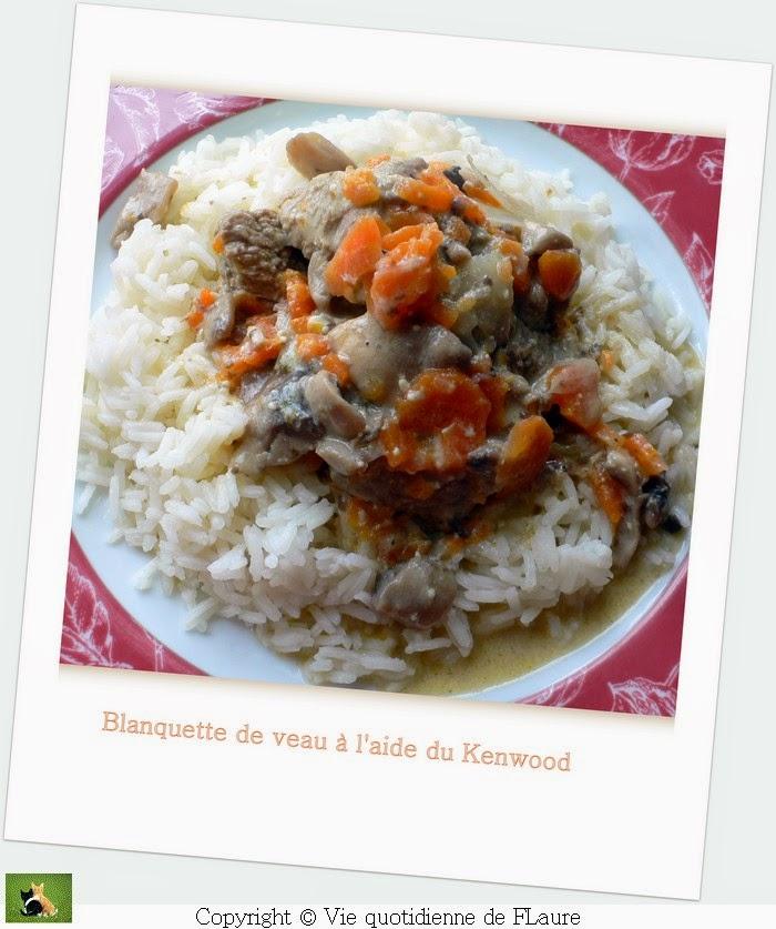 Vie quotidienne de FLaure: Blanquette de veau au Cooking chef