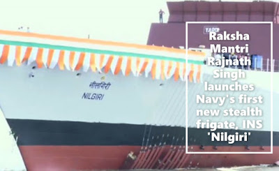 Raksha Mantri Rajnath Singh launches Navy's first new stealth frigate, INS 'Nilgiri'