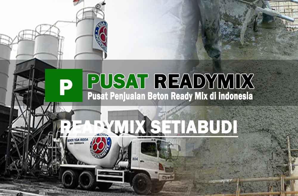 harga beton ready mix Setiabudi